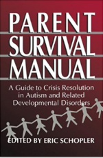 Parent Survival Manual: A Guide to Crisis Resolution in Autism and Related Developmental Disorders book image