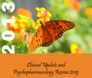 Clinical Update and Psychopharmacology Review 2013