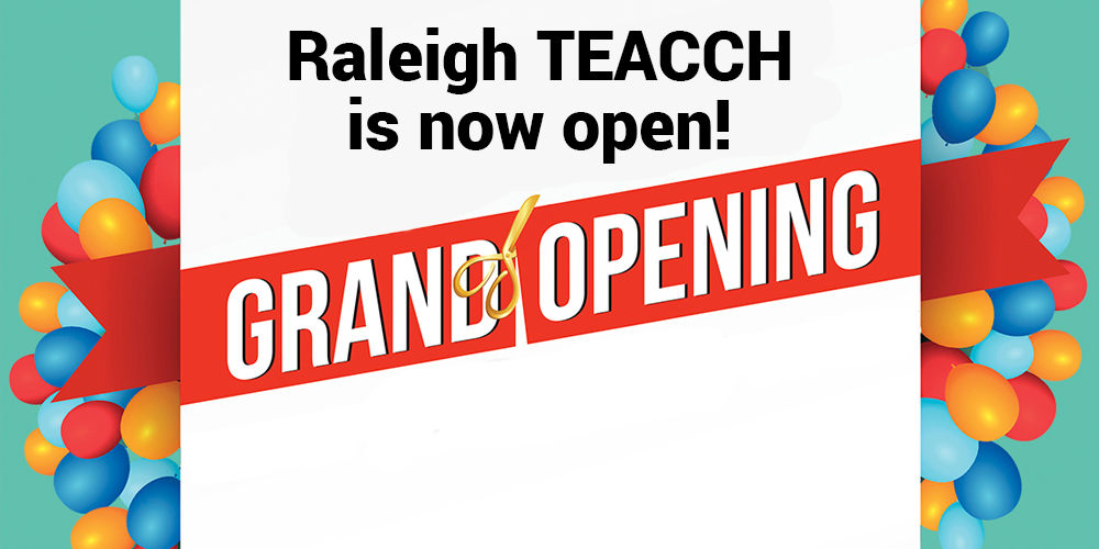 Raleigh teacch is now open