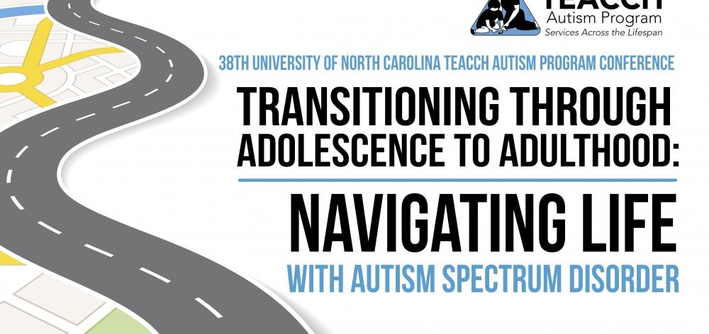 UNC TEACCH Autism Program Conference 2018